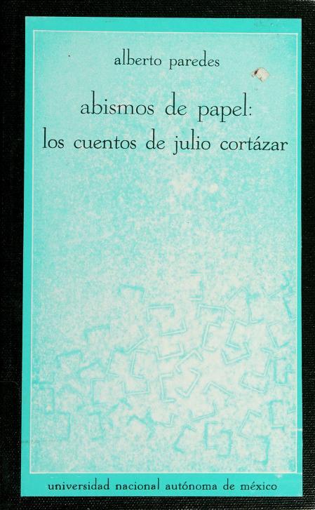 Abismos de papel by Alberto Paredes