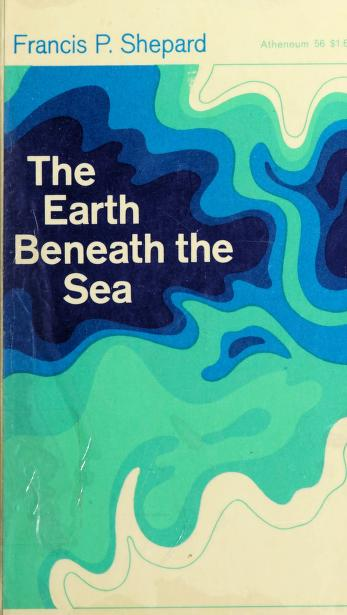 Cover of: The earth beneath the sea | Francis Parker Shepard
