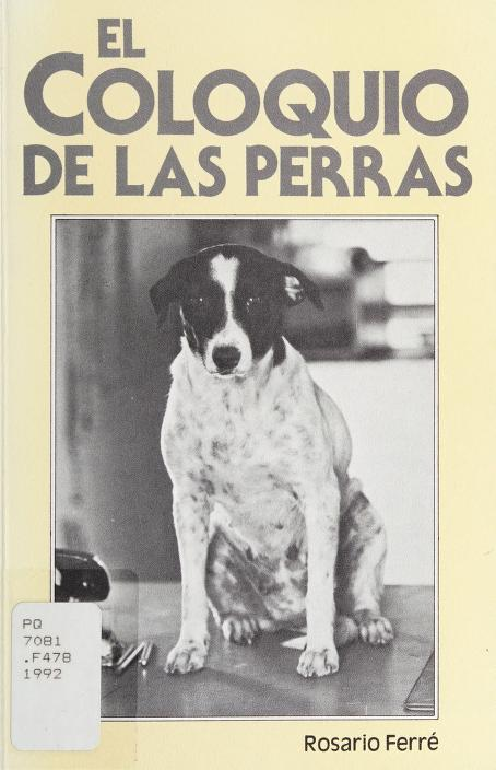 El coloquio de las perras by Rosario Ferré