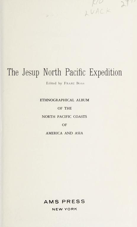 Ethnographical album of the North Pacific coasts of America and Asia by Jesup North Pacific Expedition (1897-1902)
