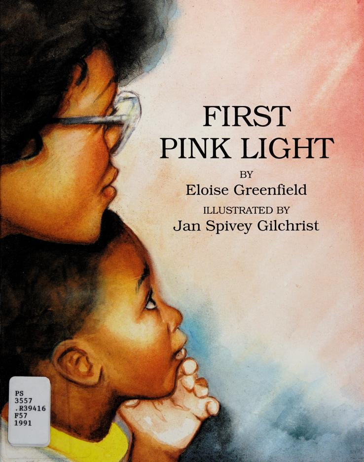 First pink light by Eloise Greenfield