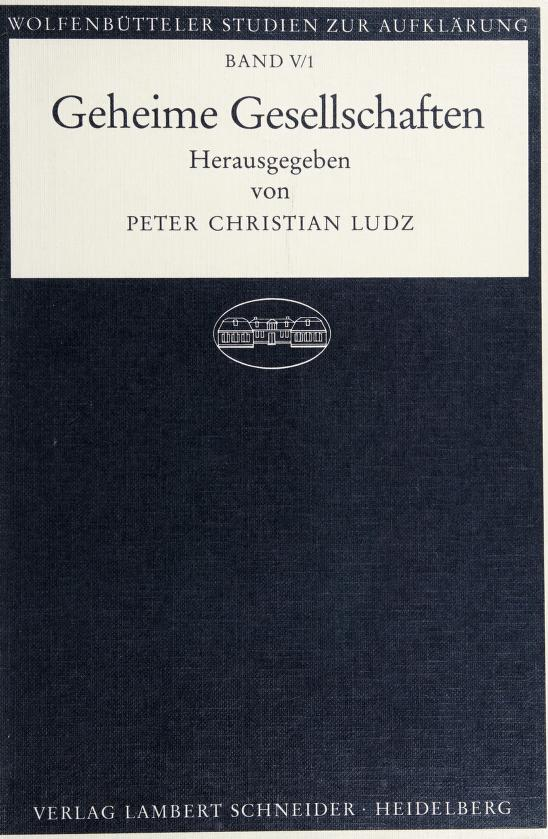 Geheime Gesellschaften by hrsg. von Peter Christian Ludz.