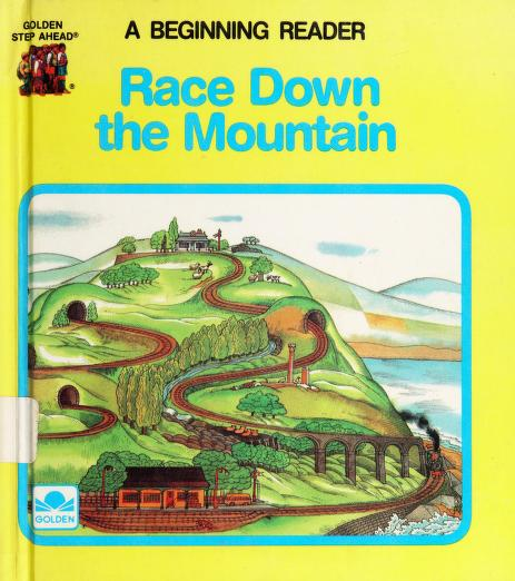 Race Down the Mountain (Golden Step Ahead Beginning) by Mary C. Olson