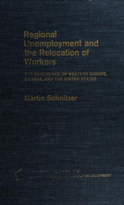 Cover of: Regional unemployment and the relocation of workers   Martin Schnitzer