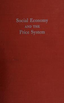 Cover of: Social economy and the price system | Raymond T. Bye