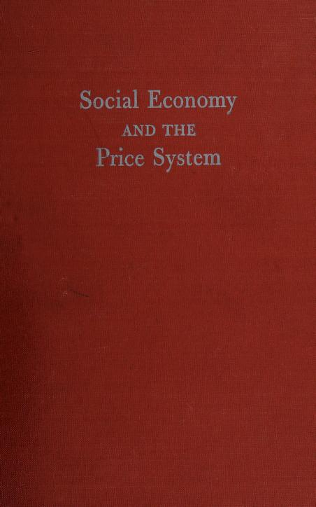 Social economy and the price system by Raymond T. Bye