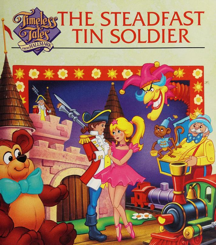 The steadfast tin soldier by Mary Packard