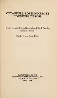 Cover of: Voyageurs, robes noires, et coureurs de bois | Charles Upson Clark